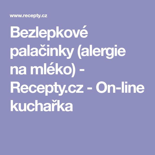 Bezlepkové palačinky (alergie na mléko) - Recepty.cz - On-line kuchařka