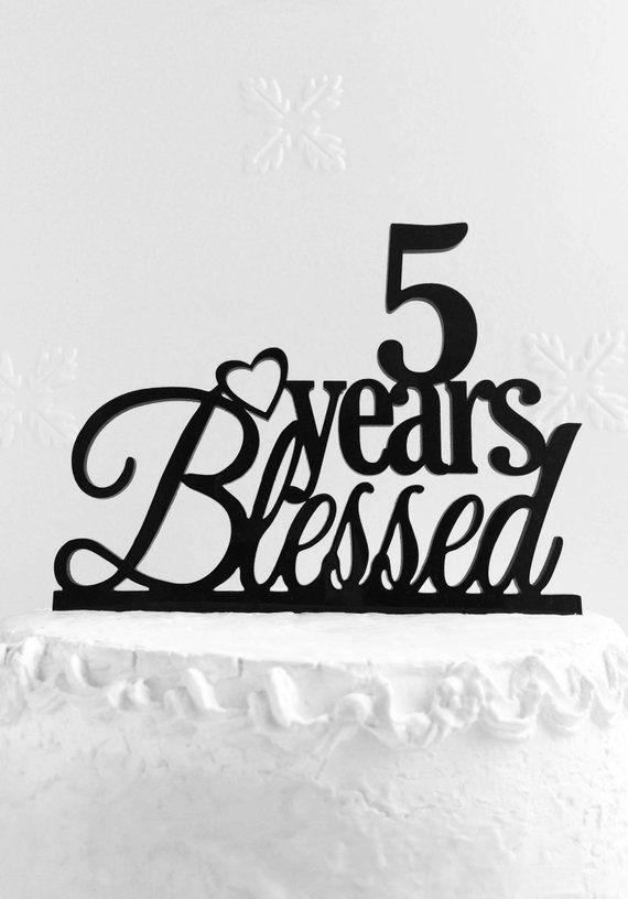 5 Years Blessed Cake Topper 5th Birthday Custom Anniversary