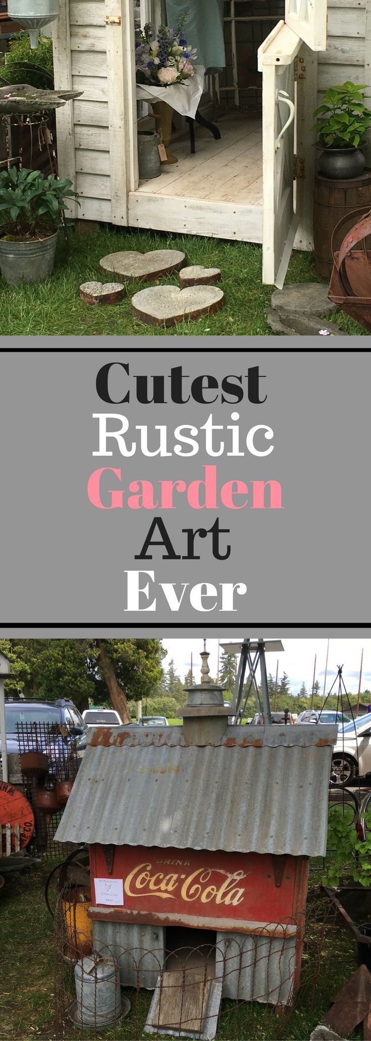 Cutest Rustic Garden Art Ever - Plenty of Photos!