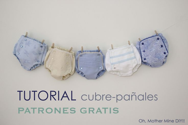 DIY Tutorial cubre pañal o braguita bebe: como hacer paso a paso estos cubrepañales o braguitas para bebe. Los patrones los tenéis disponibles y gratis en el...