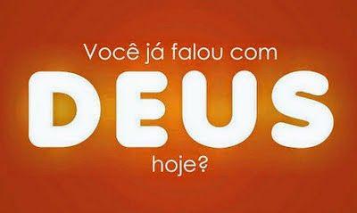 Ministério Vivo Deus Vivo: FALE COM DEUS HOJE...