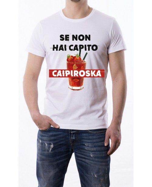T Shirt Se non hai capito caipiroska