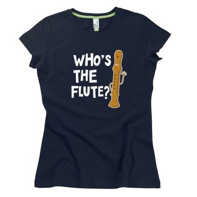 Who's The Flute Ladies T-Shirt by Hairy Baby