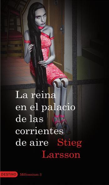 La reina en el palacio de las corrientes de aire de Stieg larsson. Recomendable
