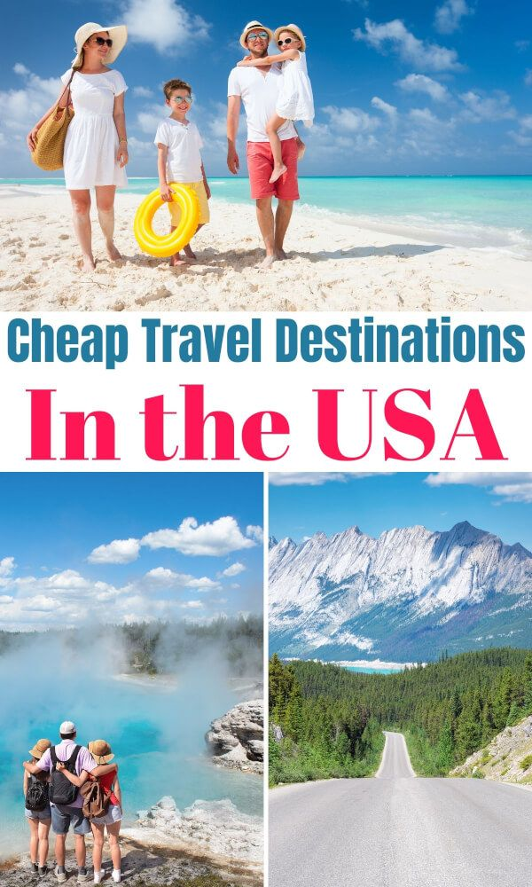 These Cheap Family Vacation Destinations In The Us May Surprise You Cheap Family Vacations Family Adventure Travel Big Family Travel