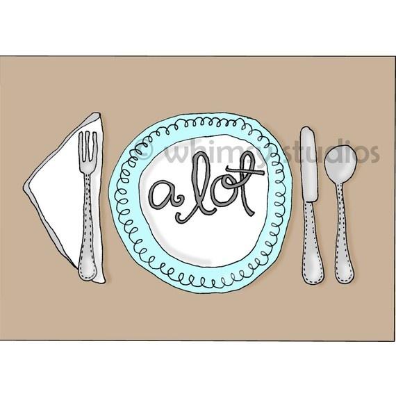 i've got a lot on my plate http://www.etsy.com/listing/53326364/ive-got-a-lot-on-my-plate