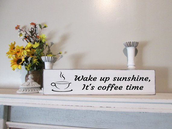 Coffee Bar Sign Kitchen Decor Gift For Mom Wake Up Sunshine In
