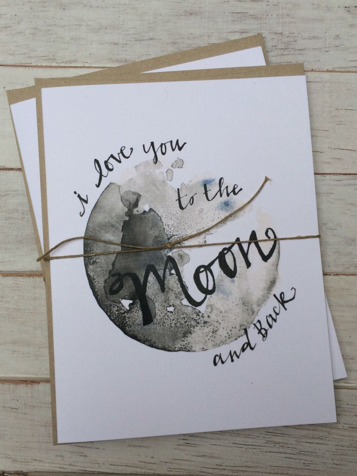 I Love You to the Moon and Back – Love Note – Card for Boyfriend/Girlfriend – For Mom – Blank Cards