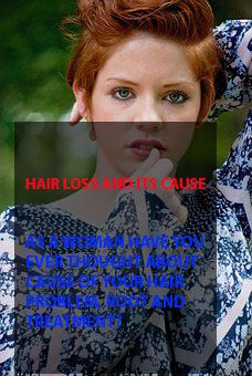 hair loss in women knowing the root and the cause of the hair loss
