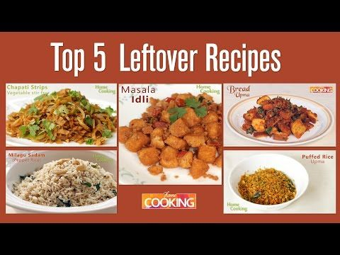 348 best images on pinterest watches youtube and indian top 5 awesome recipes from leftover foods home cooking forumfinder Choice Image