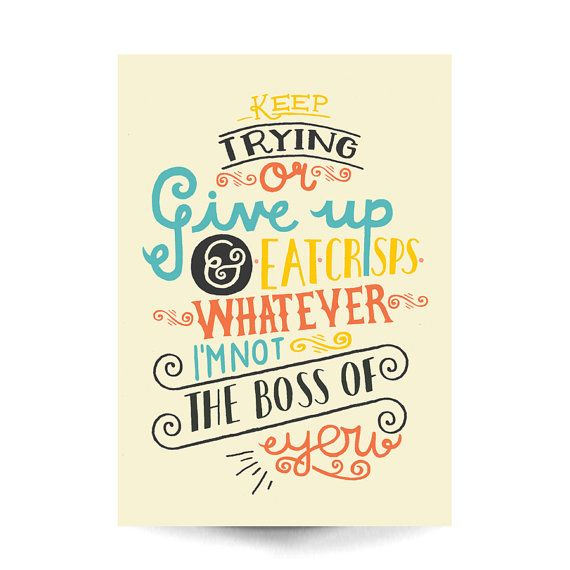 A4 Art Print - Hand Lettered Typographic Print 'Keep Going or Give Up' - Hand Lettering / Typography / Illustration