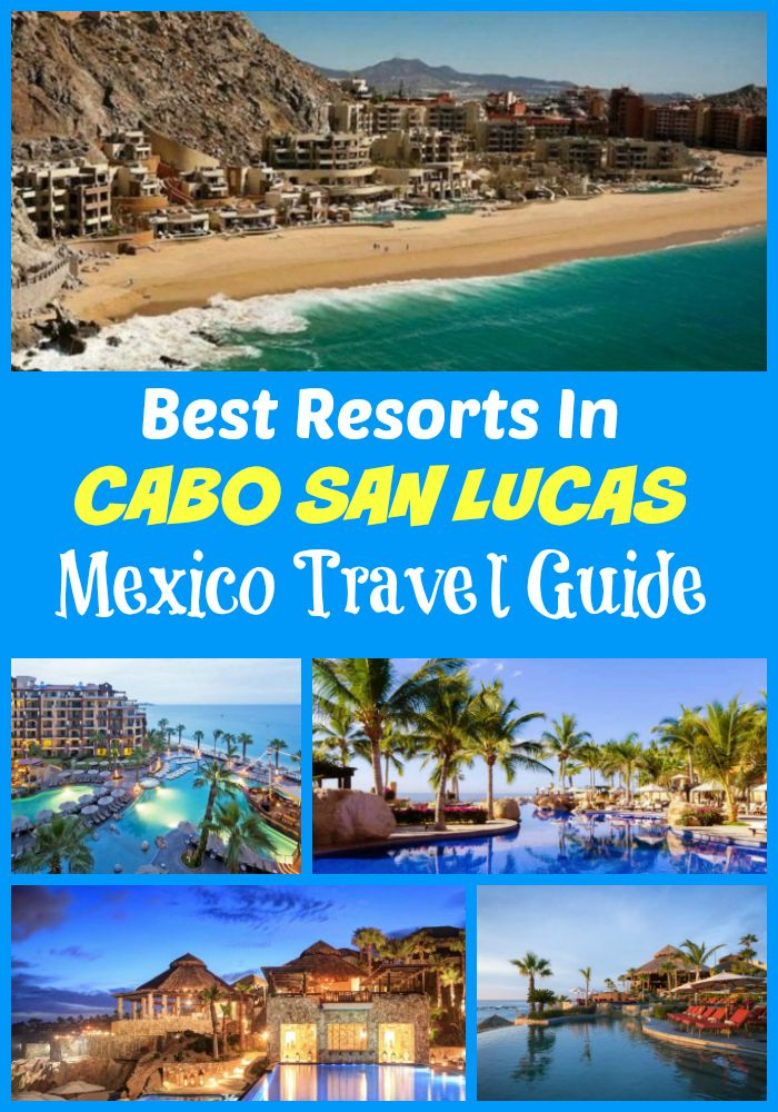 The best Cabo San Lucas Resorts: Esperanza - An Auberge, The Resort at Pedregal, Grand Solmar Land's End, Villa del Arco Beach, Welk Resorts Sirena Del Mar, Grand Fiesta Americana Los Cabos All Inclusive Golf & Spa, Pueblo Bonito Los Cabos, Playa Grande, Casa Dorada Los Cabos, Hacienda del Mar Los Cabos