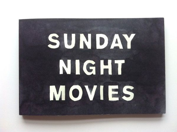 Sunday Night Movies by Leanne Shapton