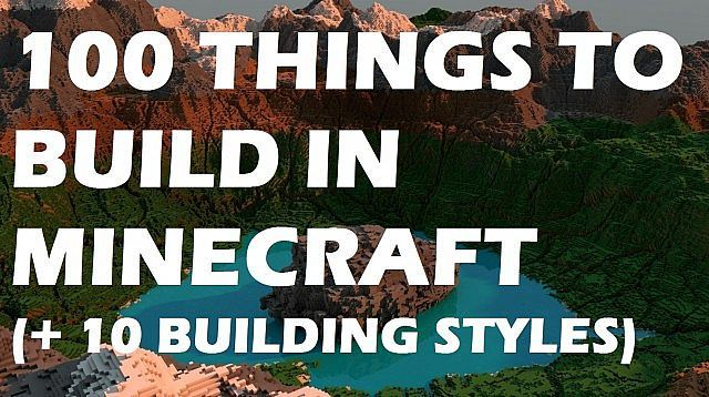100 Things to build in Minecraft (+ 10 building styles) Minecraft Blog