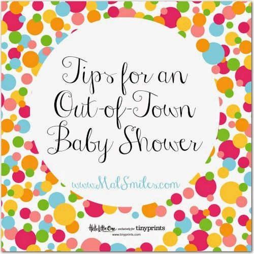 Mal Smiles: Tips for an Out-of-Town Baby Shower                                                                                                                                                                                 More
