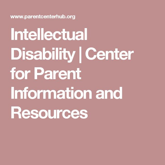 Intellectual Disability | Center for Parent Information and Resources