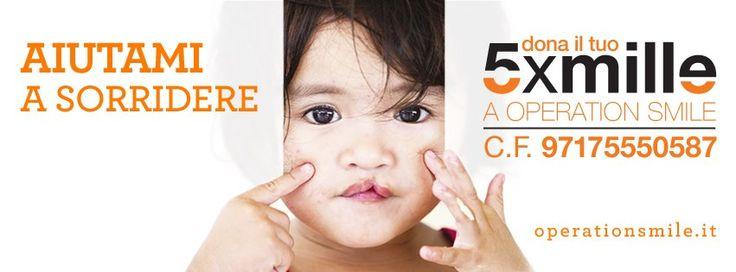 Aiutaci a regalare un #sorriso a tanti bambini. Dona il tuo 5xmille ad Operation Smile