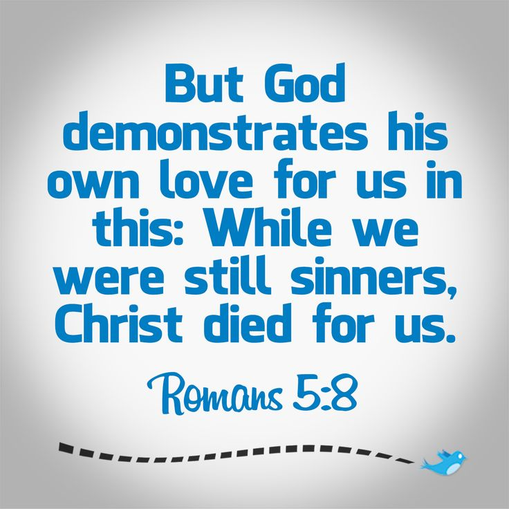 Bible Verse ~ Romans 5:8