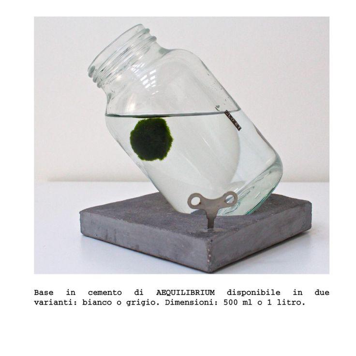 AEQUILIBRIUM + MARIMO by Clo'eT design  www.cloet.it