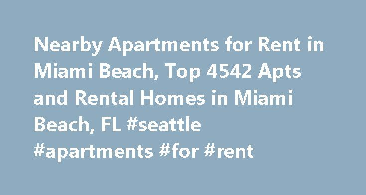Nearby Apartments for Rent in Miami Beach, Top 4542 Apts and Rental Homes in Miami Beach, FL #seattle #apartments #for #rent http://attorney.nef2.com/nearby-apartments-for-rent-in-miami-beach-top-4542-apts-and-rental-homes-in-miami-beach-fl-seattle-apartments-for-rent/  #miami apartments for rent # Miami Beach, FL Apartments and Homes for Rent Moving To: XX address The cost calculator is intended to provide a ballpark estimate for information purposes only and is not to be considered an…