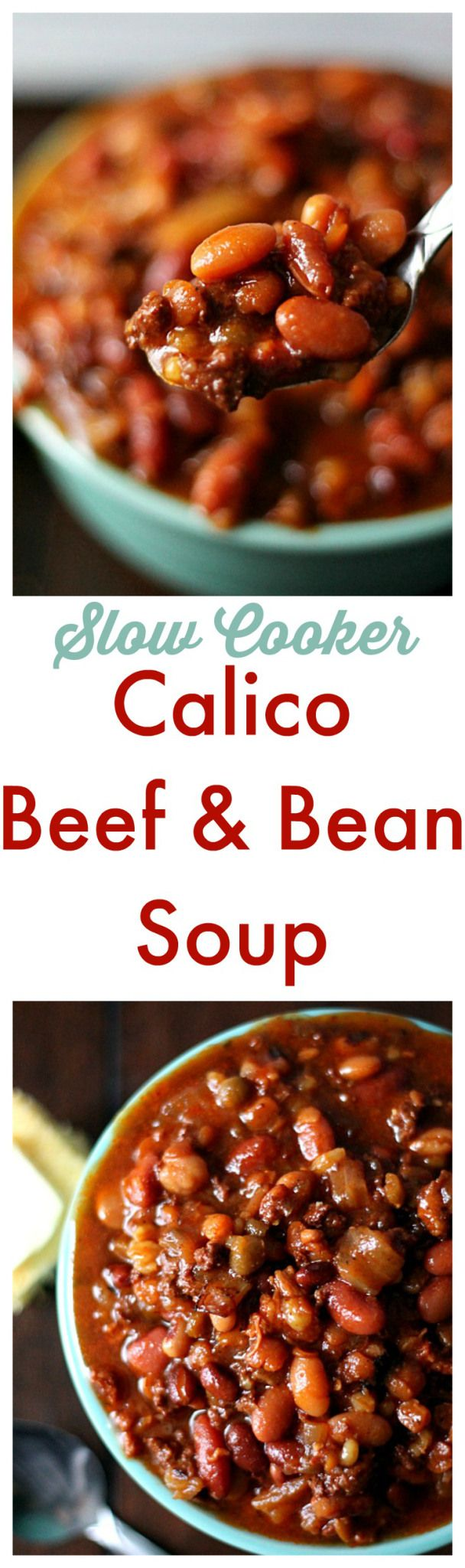 Slow Cooker Calico Beef & Bean Soup. Delicious & hearty soup made ...