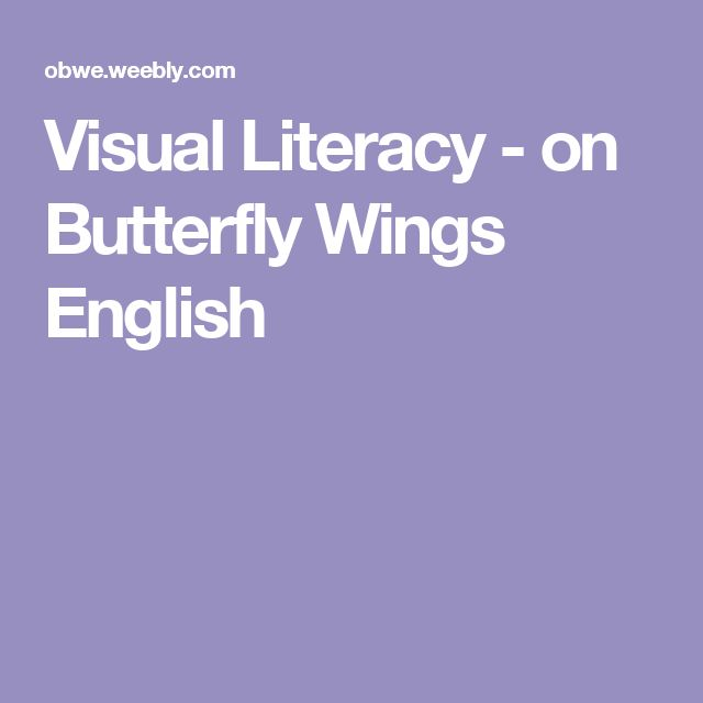 Visual Literacy - on Butterfly Wings English