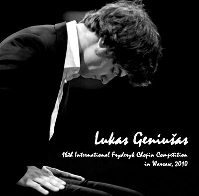 Lukas Geniušas plays Frédéric Chopin – XVI International Frederic Chopin Piano Competition in Warsaw, October 2010 (Audio videos)