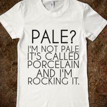 Funny t-shirt for fair skinned girls! Women's fashion