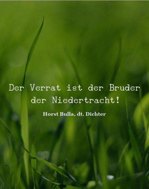 verrat sprüche Der Verrat   Zitat Horst Bulla | Aphorismen, Sprüche, Zitate  verrat sprüche