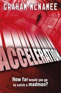 http://www.adlibris.com/se/organisationer/product.aspx?isbn=1444912801   Titel: Acceleration - Författare: Graham McNamee - ISBN: 1444912801 - Pris: 87 kr