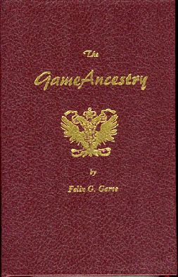 The Game Ancestry by Felix G. Game