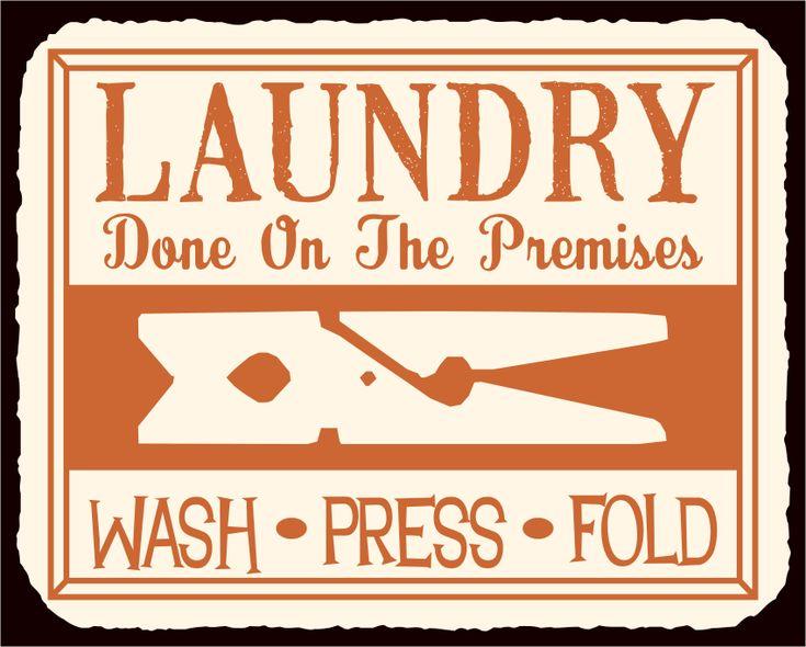 Laundry Done on Premises Wash Dry Fold Vintage Metal Art Laundry Room Sign
