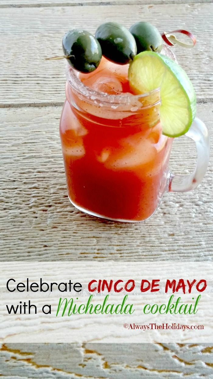 The Michelada cocktail is a Mexican version of a bloody Mary and is perfect for cinco de mayo. alwaystheholidays.com #cincodemaro