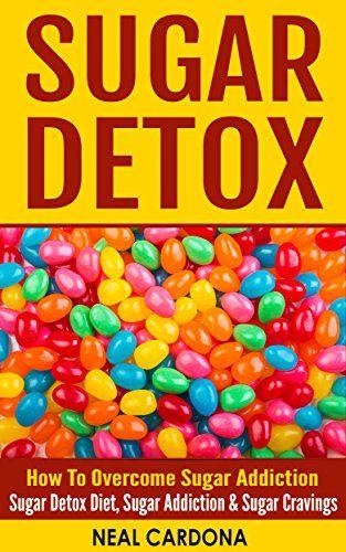 SUGAR DETOX: How To Overcome Sugar Addiction - Sugar Detox Diet, Sugar Addiction & Sugar Cravings (Sugar Addiction Detox, Sugar Cravings, Sweet Cravings, ... Cookbook, Sugar Detox Diet, Sugar Addicti) - http://www.kindle-free-books.com/sugar-detox-how-to-overcome-sugar-addiction-sugar-detox-diet-sugar-addiction-sugar-cravings-sugar-addiction-detox-sugar-cravings-sweet-cravings-cookbook-sugar-detox-diet-sugar-addicti