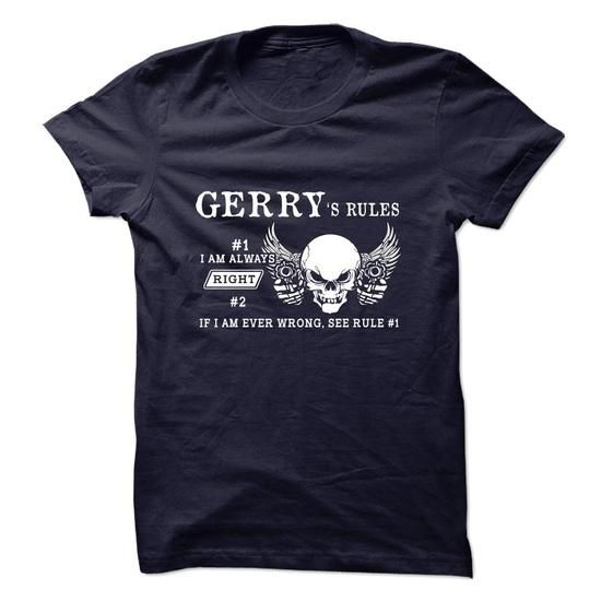 GERRY - RULES - #cool gift #house warming gift. LOWEST SHIPPING => https://www.sunfrog.com/Names/GERRY--RULES.html?68278