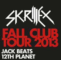 Skillrex Fall Club Tour 2013-Tickets | Termin im Glashaus Berlin | Vorverkauf soeben gestartet