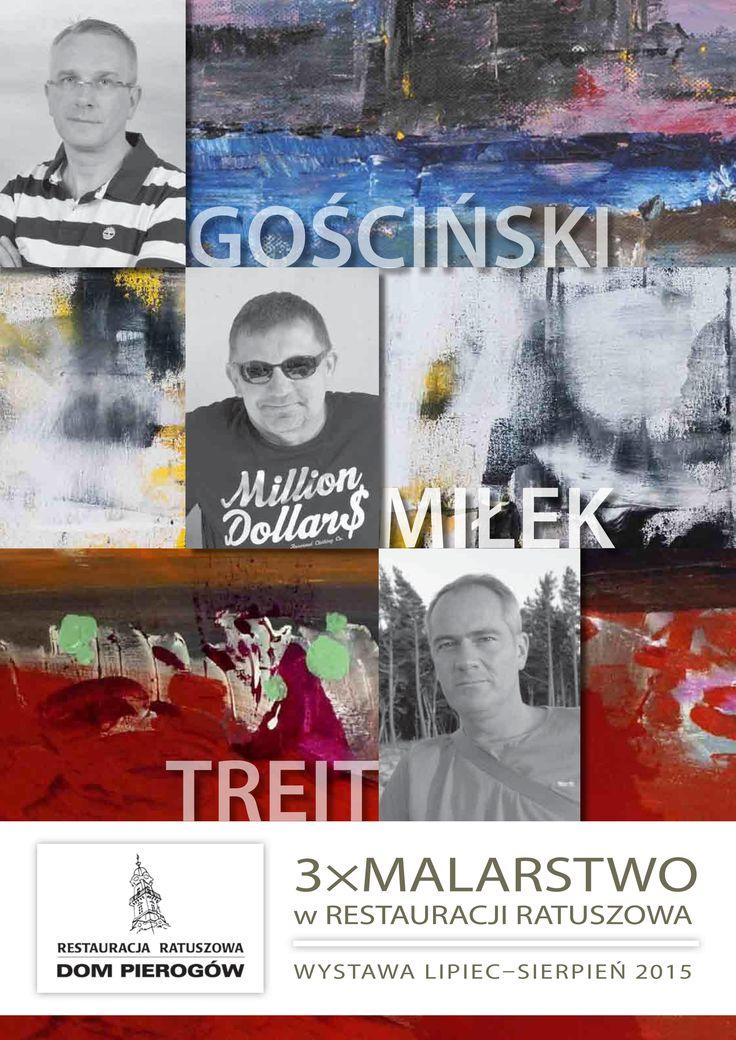 3 x Malarstwo - Mariusz GOŚCIŃSKI, Ryszard MIŁEK oraz Jerzy TREIT