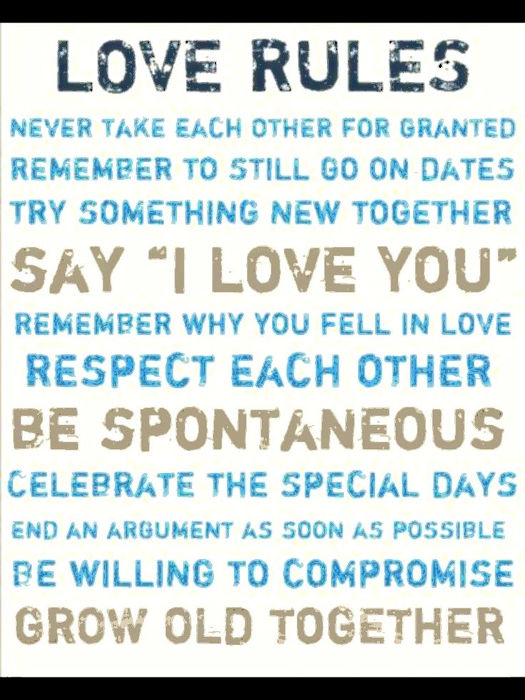 Love Rules: Never Take Each Other For Granted. Remember To