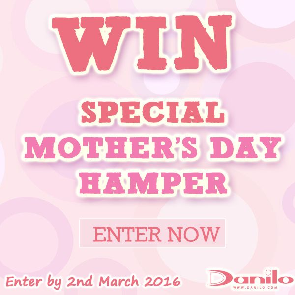 Enter our #MothersDay #Competition to #Win a Special Hamper for your mum at http://bit.ly/DaniloComps  by 2nd March!