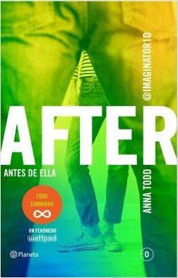 After: antes de ella, de Anna Todd - Enlace al catálogo: http://benasque.aragob.es/cgi-bin/abnetop?ACC=DOSEARCH&xsqf99=769742