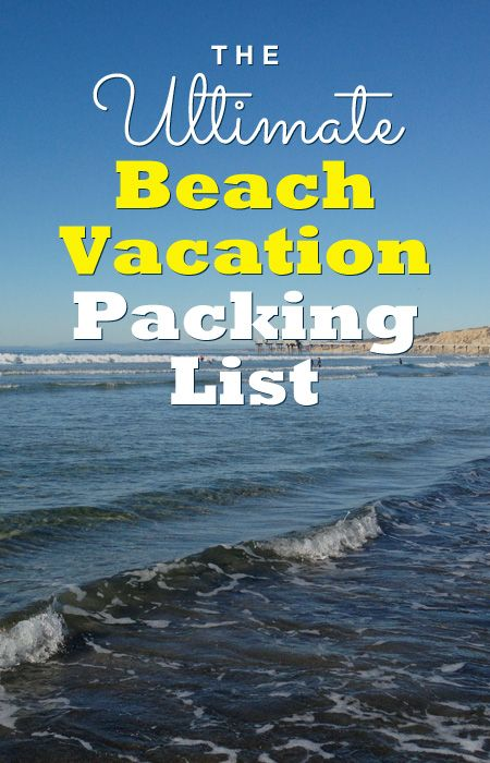 The ultimate beach vacation packing list it s printable for February vacation spots for family