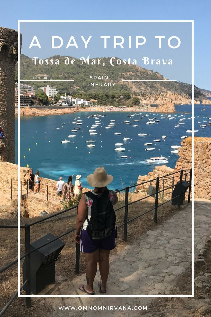 Are You Planning A Day Trip To Tossa De Mar Costa Brava Spain We Ll Help You Plan It With A List Of Things To Spain Travel Europe Travel Places Costa