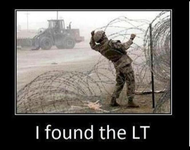 Yep, sounds about right. #military #LT #Lieutenant