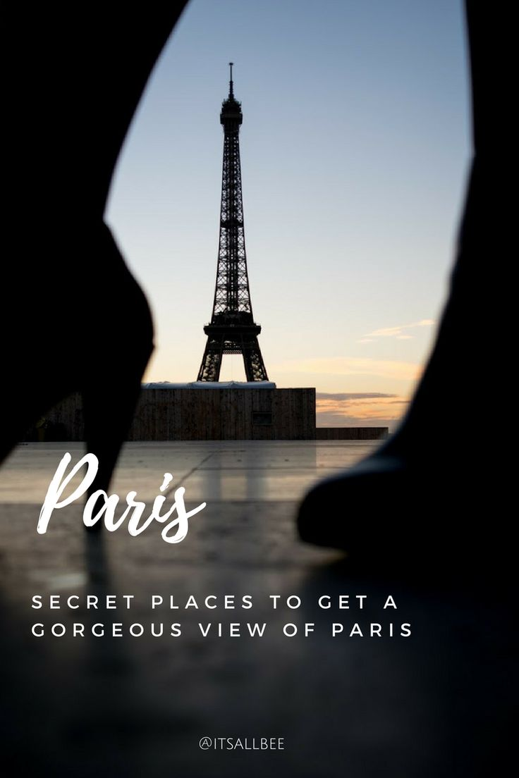 Hidden Paris - The Best Views Of Paris