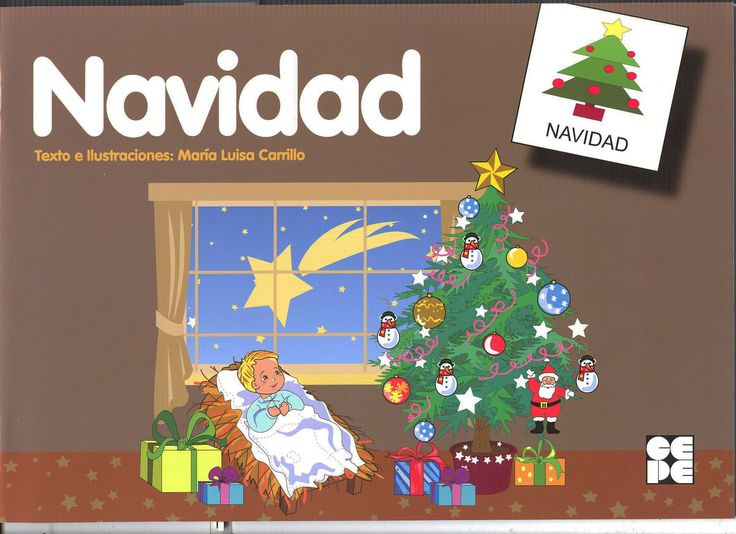 Cuento para trabajar las vivencias propias de la Navidad. El belén, la familia, los regalos, ... Con pictogramas, para trabajar lecto-escritura.