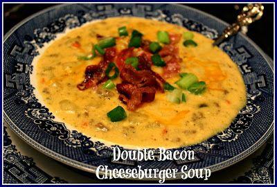 Double Bacon Cheeseburger Soup!