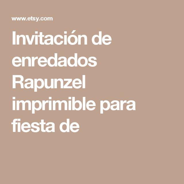 Invitación de enredados Rapunzel imprimible para fiesta de