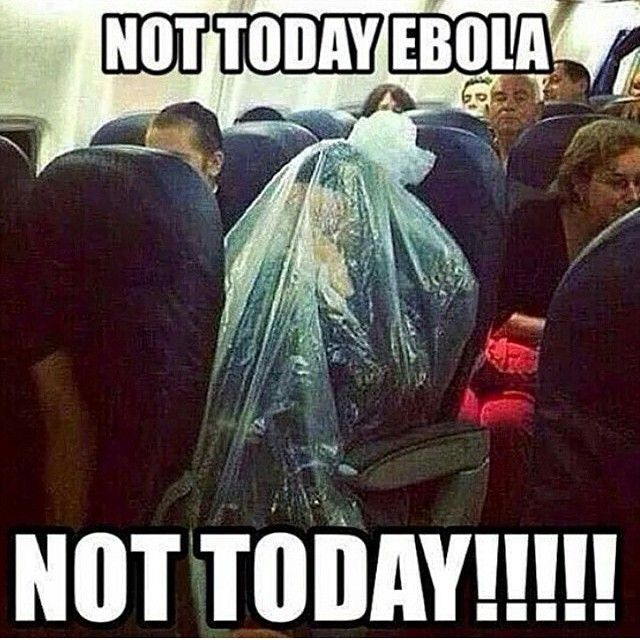 NOT TODAY EBOLA