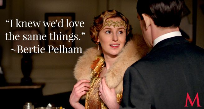 """Downton Abbey Bertie and Edith.. """"I knew we'd love the same things."""" Bertie Pelham.."""