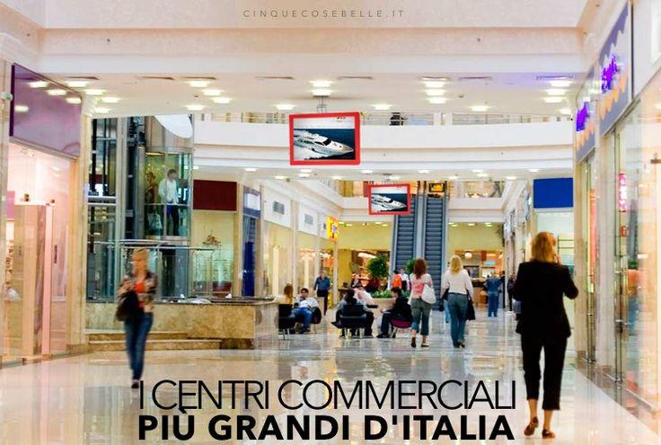I cinque centri commerciali più grandi d'Italia